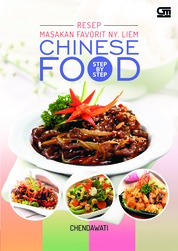 Cover Step by Step Resep Masakan Favorit Ny. Liem: Chinese Food oleh Chendawati