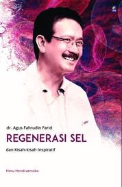 Regenerasi Sel dan Kisah-kisah Inspiratif by Heru Hendratmoko Cover