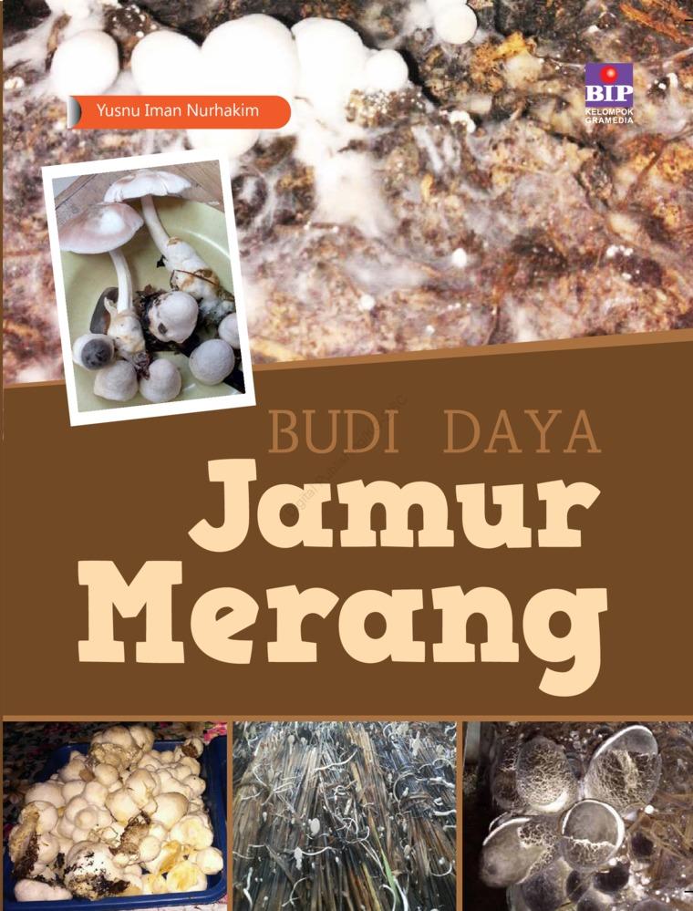 Buku Digital Budi Daya Jamur Merang oleh Yusnu Iman Nurhakim