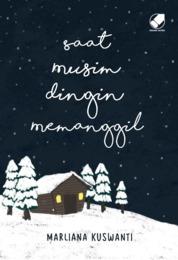 Cover Saat Musim Dingin Memanggil oleh Marliana Kuswanti