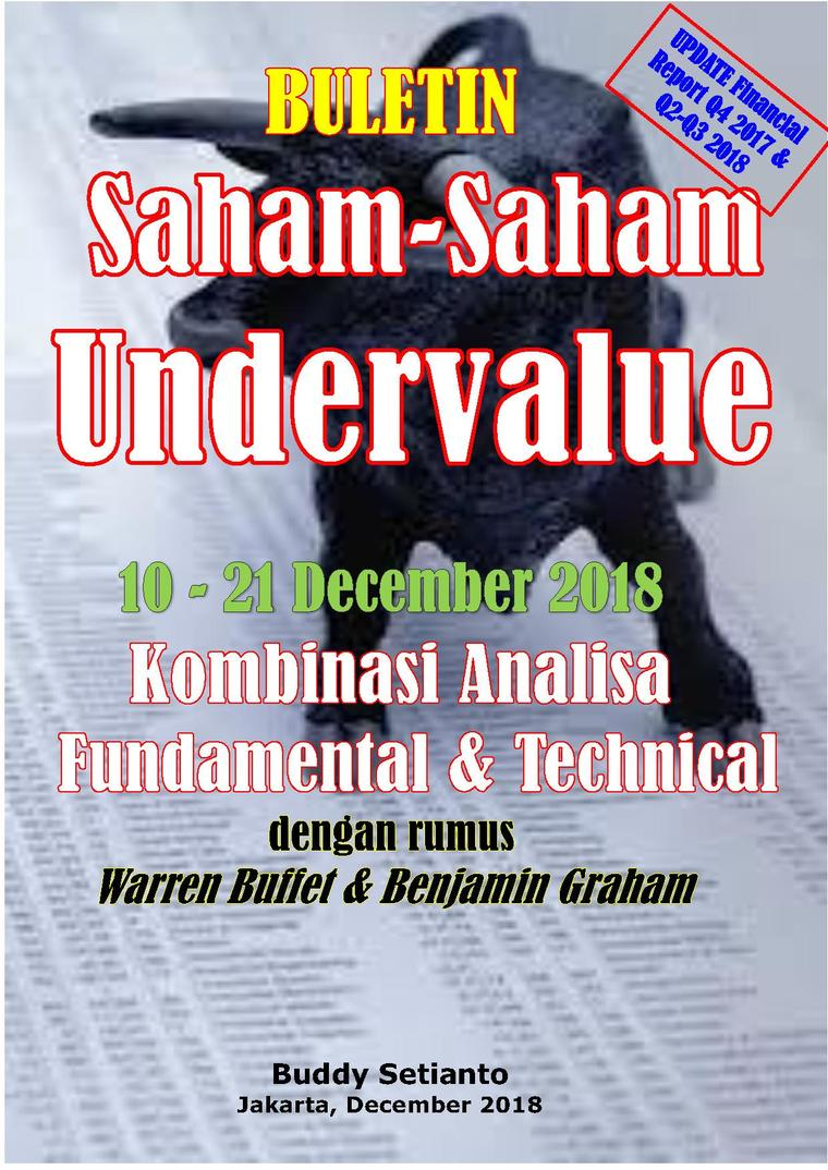 Buku Digital Buletin Saham-Saham Undervalue 10-21 DEC 2018 - Kombinasi Fundamental & Technical Analysis oleh Buddy Setianto