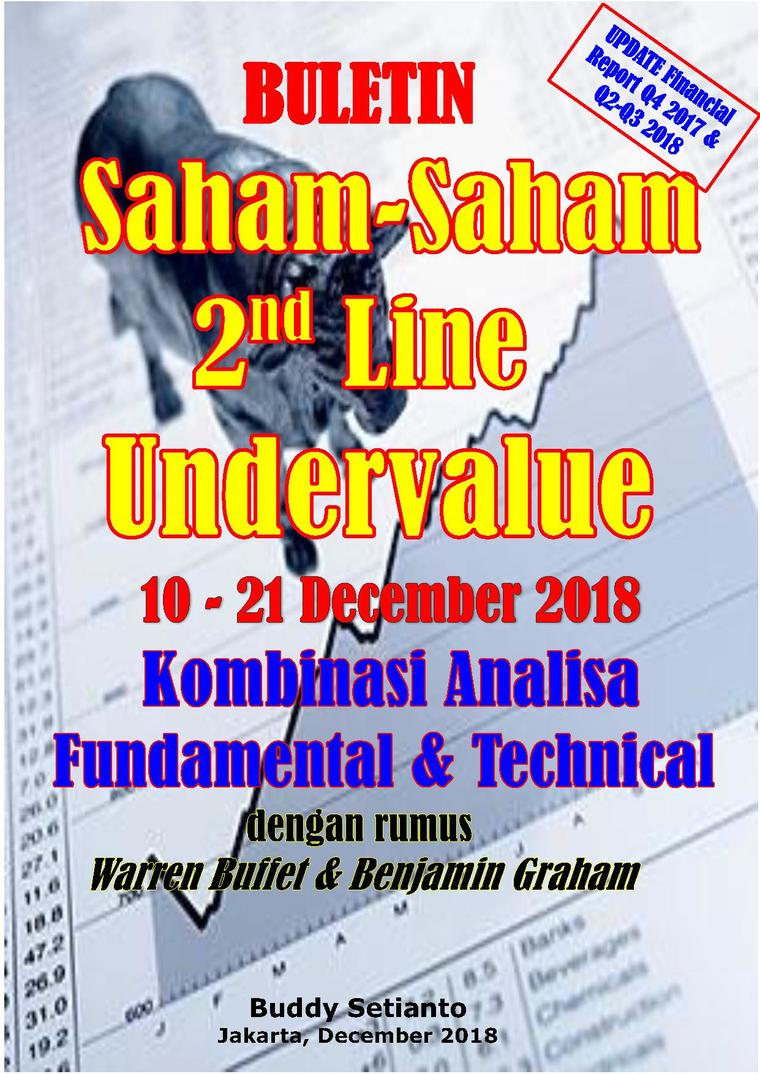 Buletin Saham-Saham 2nd Line Undervalue 10-21 DEC 2018 - Kombinasi Fundamental & Technical Analysis by Buddy Setianto Digital Book