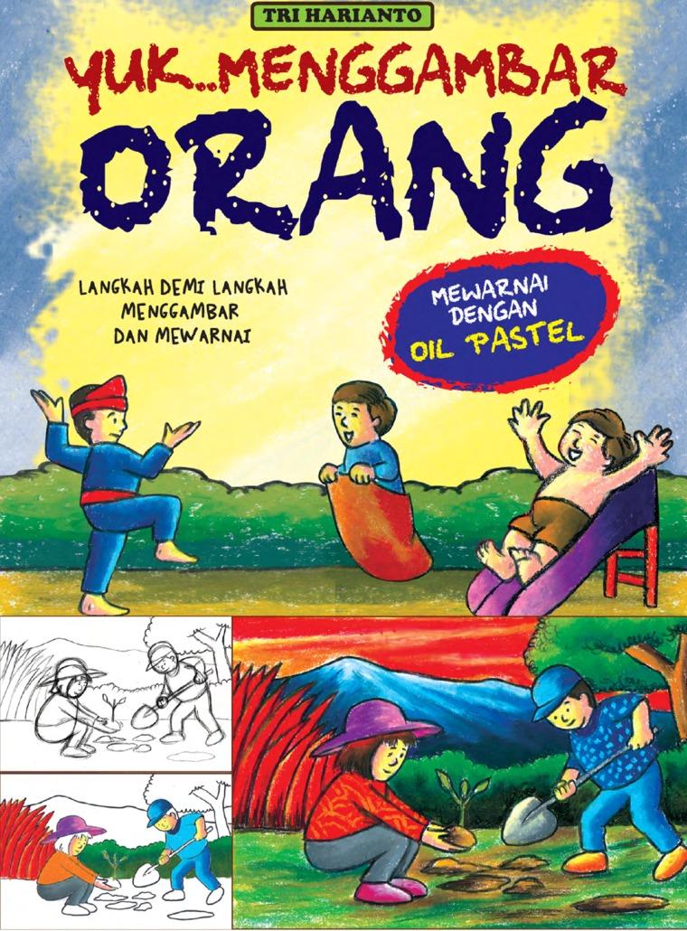 Buku Digital YUK..MENGGAMBAR ORANG oleh Tri Harianto