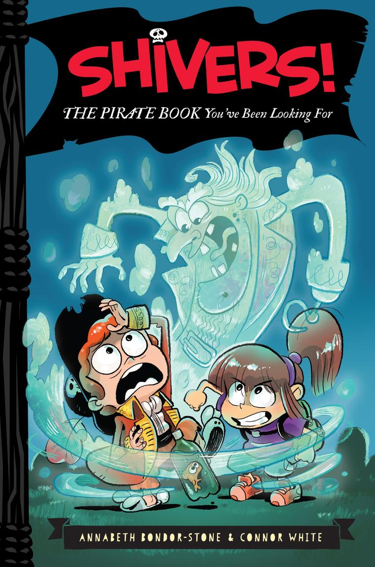 Shivers!: The Pirate Book You've Been Looking For by Annabeth Bondor-Stone Digital Book