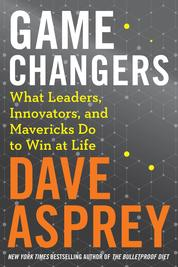 Cover Game Changers oleh Dave Asprey