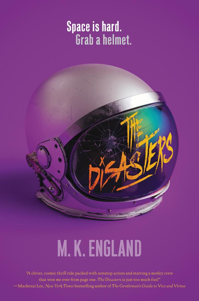 The Disasters by M. K. England Digital Book