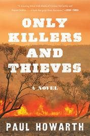 Cover Only Killers and Thieves oleh Paul Howarth