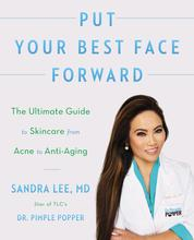 Put Your Best Face Forward by Sandra Lee, M.D. Cover