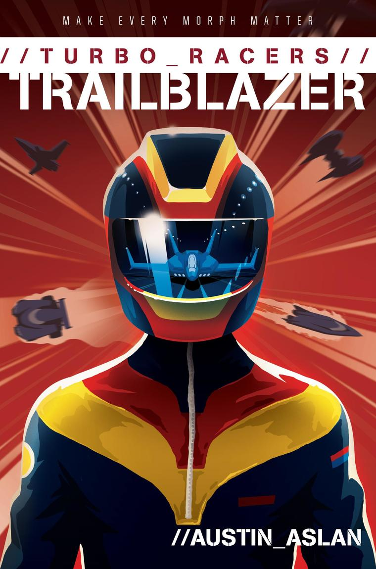 Buku Digital TURBO Racers: Trailblazer oleh Austin Aslan