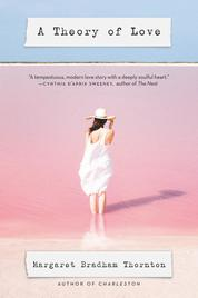 Cover A Theory of Love oleh Margaret Bradham Thornton