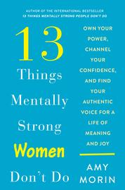 Cover 13 Things Mentally Strong Women Don't Do oleh Amy Morin