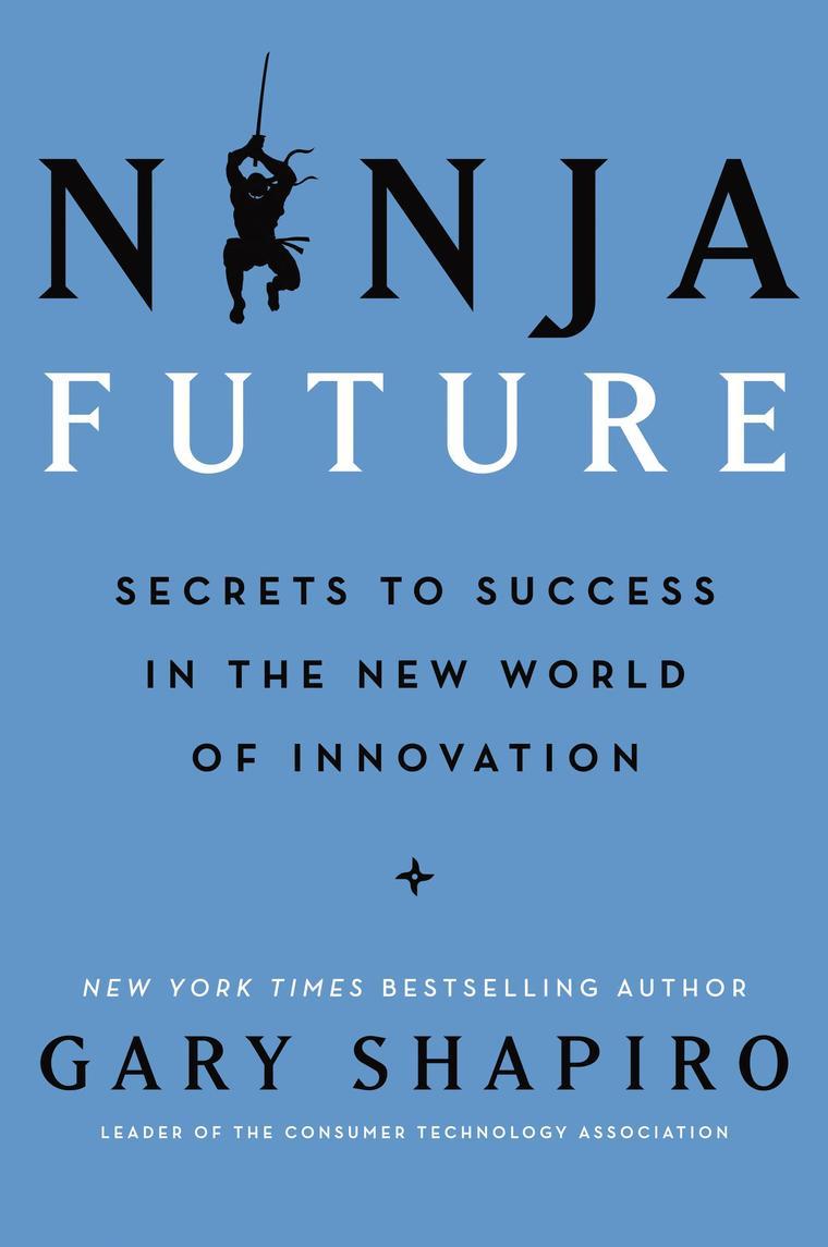Buku Digital Ninja Future oleh Gary Shapiro