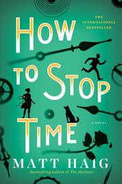 Cover How To Stop Time oleh Matt Haig