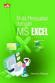 Nota Penjualan dengan MS Excel by Hendra Wijaya Cover