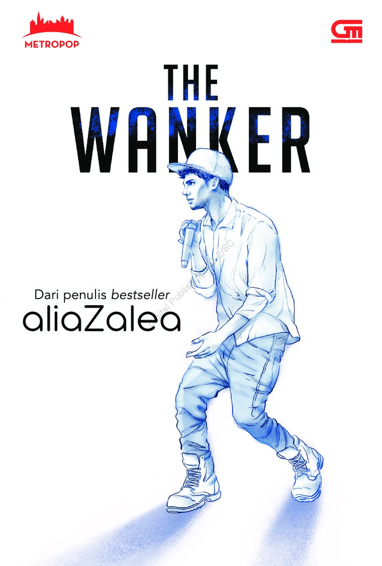 Buku Digital The Wanker oleh Alia Zalea