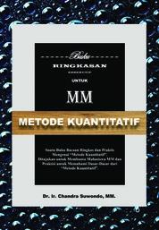Cover Metode Kuantitatif - Buku Ringkasan Eksekutif untuk MM oleh Chandra Suwondo