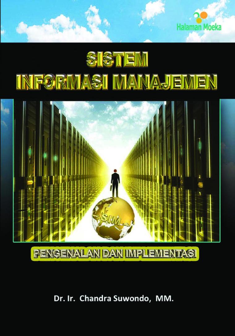 Buku Digital Sistem Informasi Manajemen - Pengenalan & Implementasi oleh Chandra Suwondo