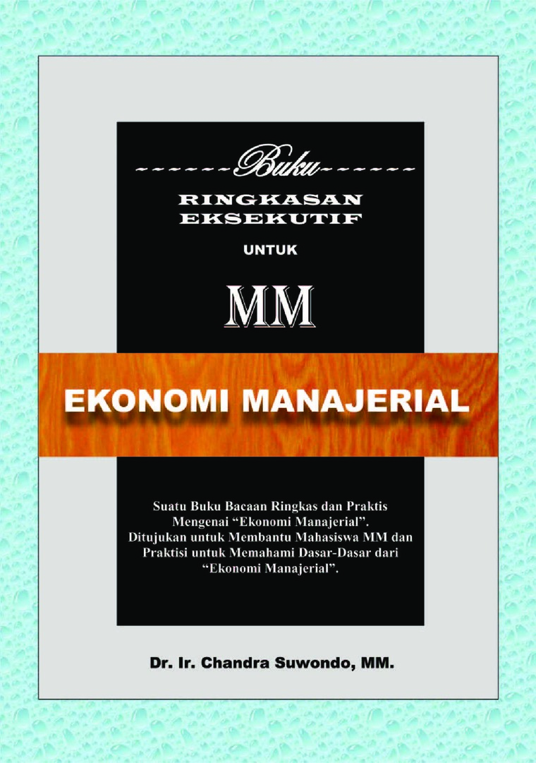 Buku Digital Ekonomi Manajerial - Buku Ringkasan Eksekutif untuk MM oleh Chandra Suwondo
