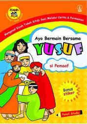 Cover Ayo Bermain Bersama Yusuf: Si Pemaaf oleh Pensil Studio