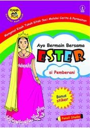 Cover Ayo Bermain Bersama Ester: Si Pemberani oleh Pensil Studio