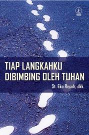Cover Tiap Langkahku Dibimbing oleh Tuhan oleh St. Eko Riyadi, Pr.