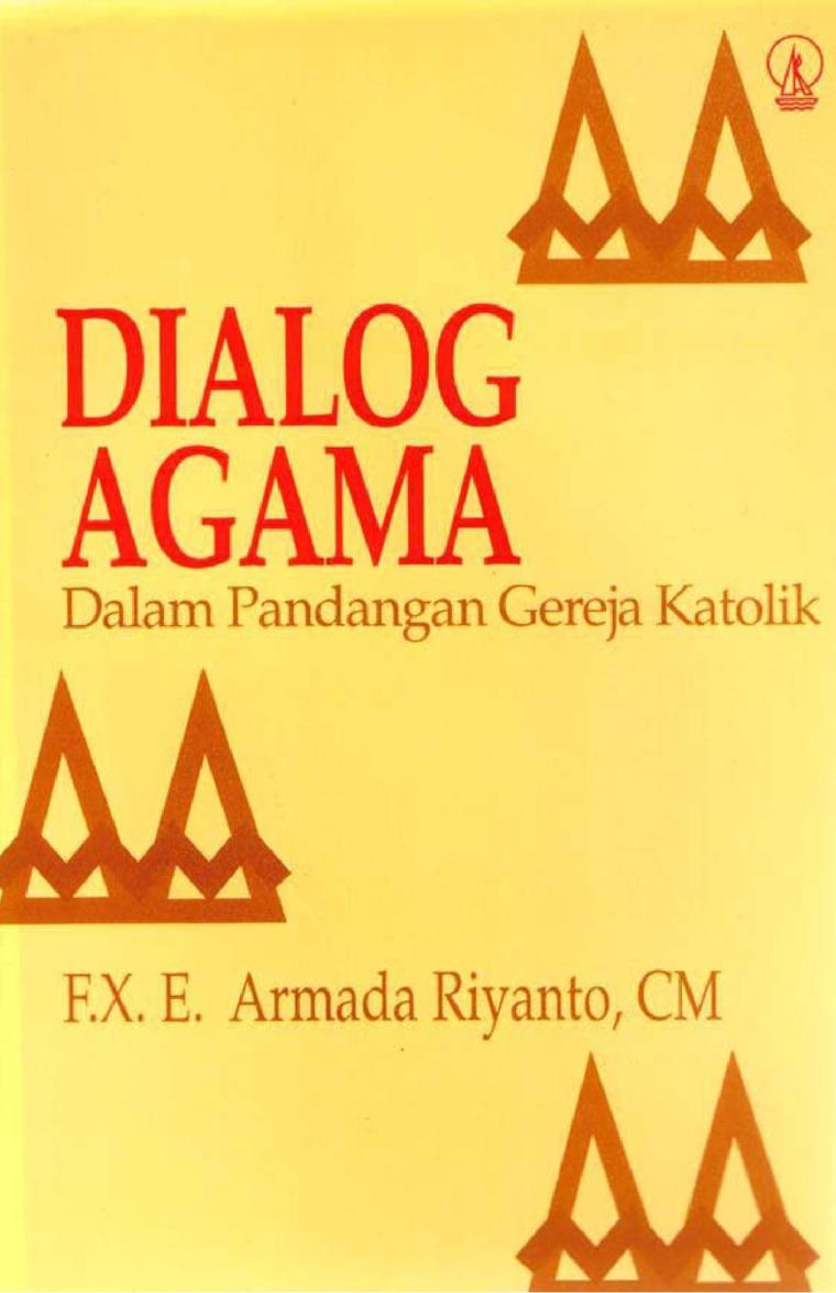 Buku Digital Dialog Agama dalam Pandangan Gereja Katolik oleh F.X. E. Armada Riyanto, CM