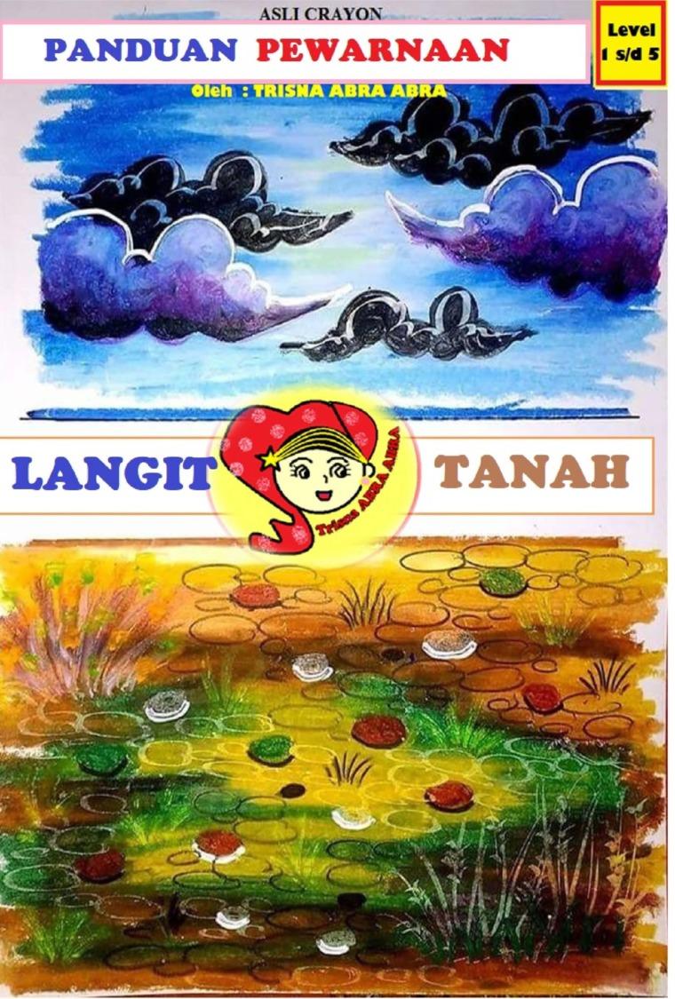Buku Digital Panduan Mewarnai langit dan Tanah Level 1-5 oleh TRISNA AMBAR WATI ( Trisna Abra Abra )