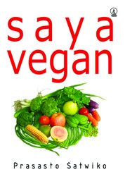 Saya Vegan by Prasasto Satwiko Cover