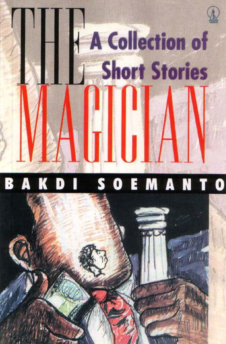 Buku Digital The Magician: A Collection of Short Stories oleh Bakdi Soemanto