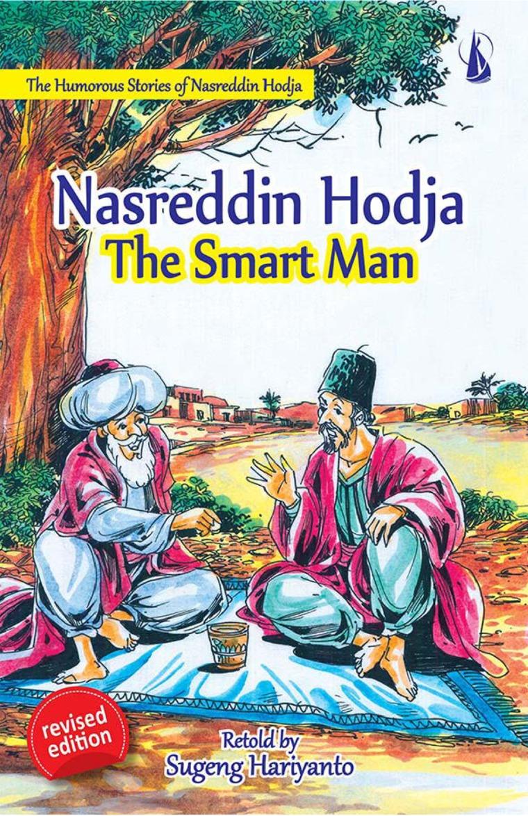 Nasreddin Hodja The Smart Man-The Humorous Stories of Nasreddin Hodja by Sugeng Hariyanto Digital Book