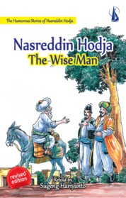 Nasreddin Hodja The Wise Man - The Humorous Stories of Nasreddin Hodja by Sugeng Hariyanto Cover
