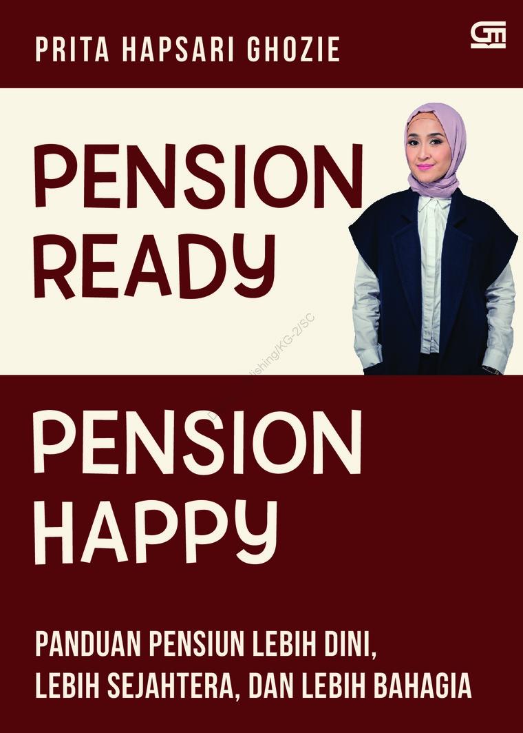 Buku Digital Pension Ready, Pension Happy oleh Prita Ghozie
