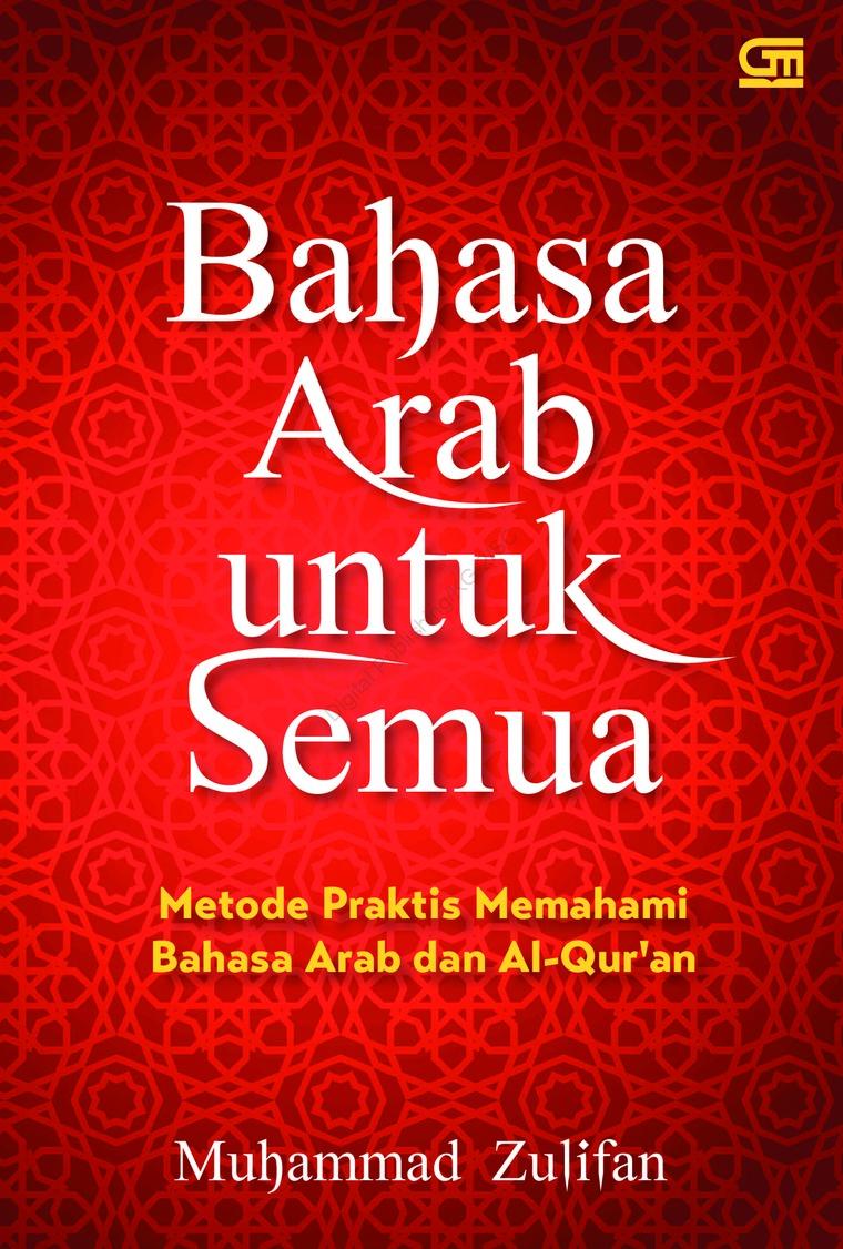 Bahasa Arab untuk Semua by Muhammad Zulifan Digital Book