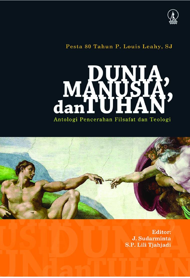 Buku Digital Dunia, Manusia, dan Tuhan oleh Prof. Dr. J. Sudarminta; Dr. S.P. Lili Tjahjadi (Editor)