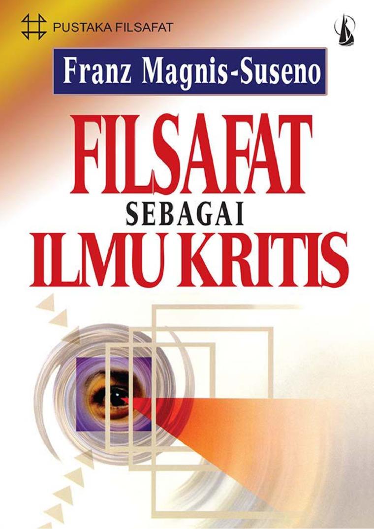 Buku Digital Filsafat Sebagai Ilmu Kritis oleh Franz Magnis-Suseno, S.J.