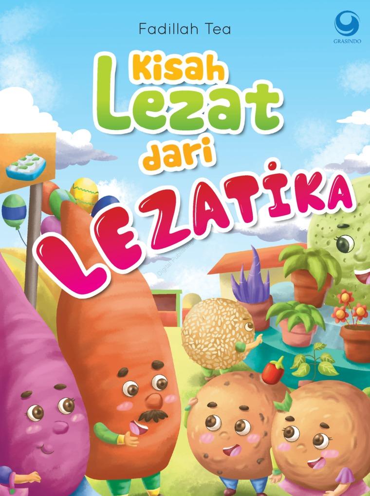 Kisah Lezat dari Lezatika by Fadilah Tea Digital Book