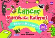 Lancar Membaca Kalimat Tanpa Mengeja by Riri Cover