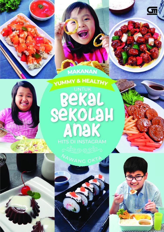 Buku Digital Makanan Yummy & Healthy untuk Bekal Sekolah Anak Hits di Instagram oleh Nawang Okta