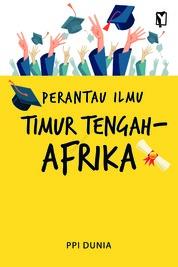 Perantau Ilmu Timur Tengah-Afrika by PPI Dunia Cover