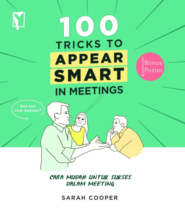 Buku Digital 100 Tricks to Appear Smart oleh Sarah Cooper