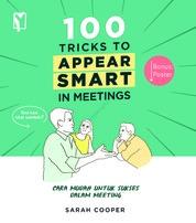 Cover 100 Tricks to Appear Smart oleh Sarah Cooper