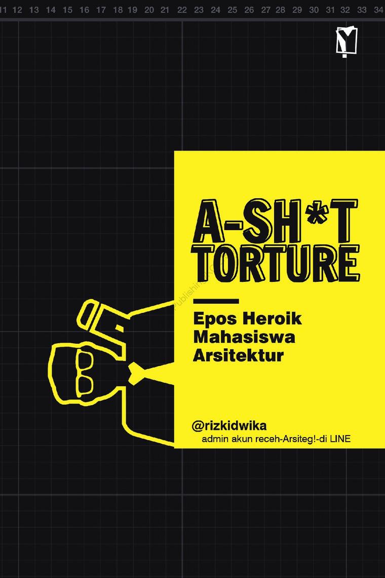 Buku Digital A-Sh*t-Torture oleh Rizki Dwika Aprilian