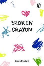 Cover Broken Crayon oleh Zahra Desriani