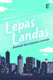 Lepas Landas by Frans Liu Cover