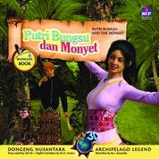 Cover Seri Dongeng 3D Nusantara: Putri Bungsu Dan Monyet oleh Lilis Hu