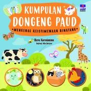 Cover Kumpulan Dongeng PAUD : Mengenal Keistimewaan Binatang oleh Heru Kurniawan