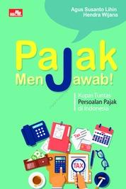 Cover Pajak Menjawab! oleh Agus Susanto Lihin & Hendra Wijana