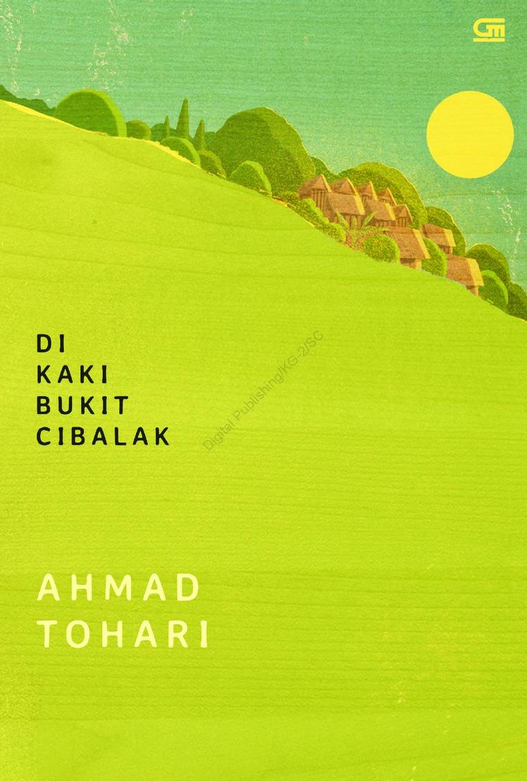 Di Kaki Bukit Cibalak by Ahmad Tohari Digital Book