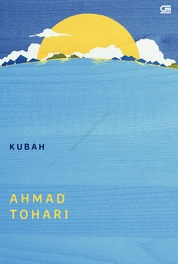 Cover Kubah oleh Ahmad Tohari