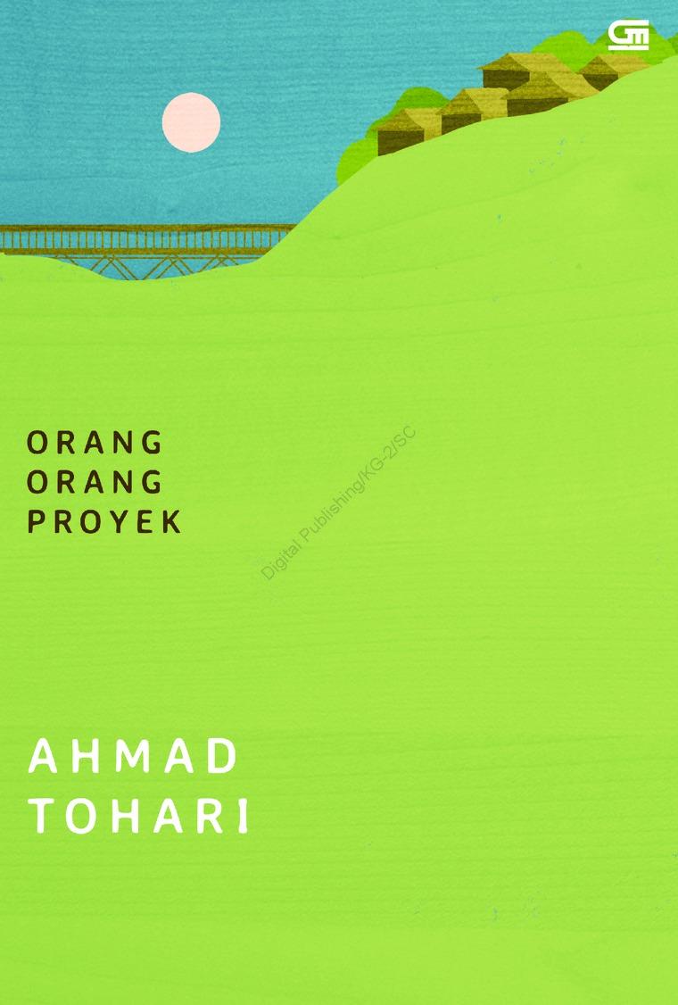 Orang-Orang Proyek by Ahmad Tohari Digital Book